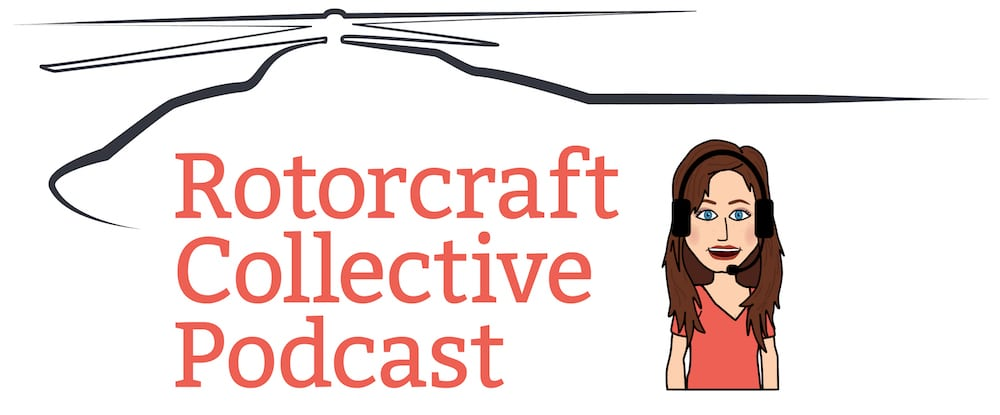 Rotorcraft Collective Podcast